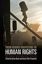 From Human Trafficking to Human Rights: Reframing Contemporary Slavery cover image