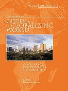 Cities in a globalizing world : governance, performance, and sustainability