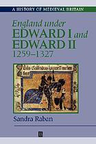 England under Edward I and Edward II, 1259-1327