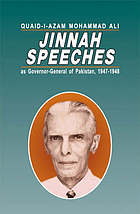 Quaid-i-Azam Mohammad Ali Jinnah : speeches as Governor-General of Pakistan, 1947-1948.