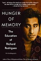 Hunger of memory : the education of Richard Rodriguez ; an autobiography