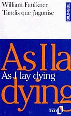 As I lay dying = Tandis que j'agonise