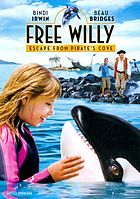 Free Willy. / Escape from Pirate's Cove