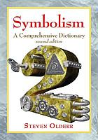 Symbolism : a comprehensive dictionary