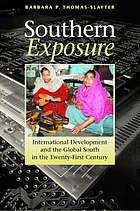 Southern exposure : international development and the global south in the twenty-first century