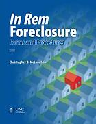 In rem foreclosure : forms and procedures