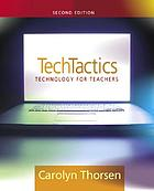 TechTactics : technology for teachers