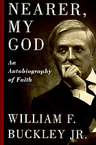 Nearer, my God : an autobiography of faith