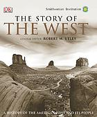 The story of the West : a history of the American West and its people