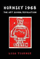 Hornsey 1968 : the art school revolution