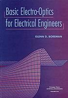 Basic electro-optics for electrical engineers