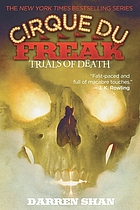 Cirque du freak: Trials of death, bk. 5.