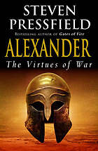Alexander : the virtues of war