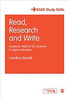 Read, research and write : academic skills for ESL students in higher education