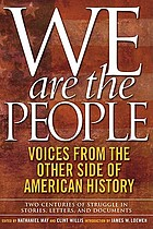 We are the people : voices from the other side of American history