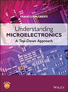 Understanding Microelectronics : a Top-Down Approach.