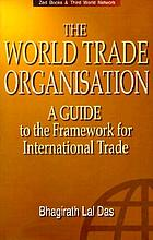 The World Trade Organisation : a guide to the new framework for international trade