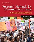 Research methods for community change : a project-based approach