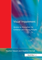 Visual impairment : access to education for children and young people