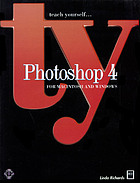 Teach yourself-- Photoshop 4 for Macintosh and Windows