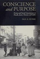 Conscience and purpose : fiction and social consciousness in Howells, Jewett, Chesnutt, and Cather