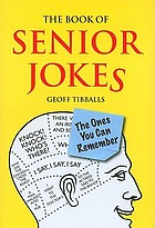 The book of senior jokes : (the ones you can remember)