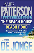 James Patterson summer omnibus : The beach house & Beach road