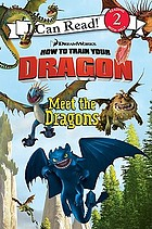 How to train your dragon : meet the dragons