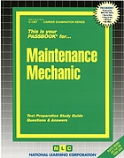 Maintenance mechanic : test preparation study guide, questions & answers.