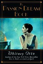 The passion dream book : a novel