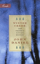 Winter creek : one writer's natural history