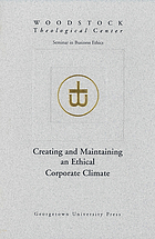 Creating and maintaining an ethical corporate climate : seminar in business ethics