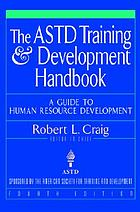 The ASTD training and development handbook : a guide to human resource development