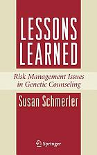 Lessons learned : risk management issues in genetic counseling