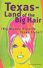 Texas - land of the big hair : (big money divorce Texas style!)