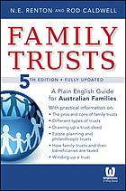 Family trusts : a plain English guide for Australian families of average means