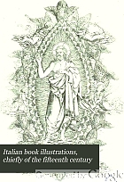 Italian book illustrations, chiefly of the fifteenth century,