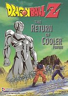Dragon Ball Z. The return of Cooler : feature