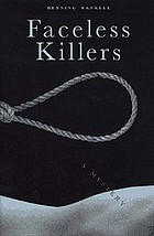 Faceless killers : a mystery