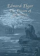 The dream of Gerontius : op. 38 : an oratorio setting of the poem by Cardinal John Henry Newman : for mezzo-soprano, tenor, and bass soli, chorus and orchestra