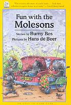 Fun with the Molesons : stories
