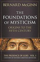 The foundations of mysticism