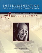 Instrumentation for a better tomorrow : proceedings of a symposium in honor of Arnold Beckman