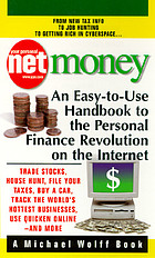 Net money : an easy-to-use handbook to the personal finance revolution on the Internet.