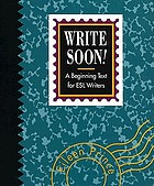 Write soon! : a beginning text for ESL writers