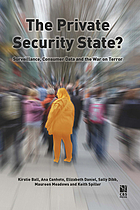 The private security state? : surveillance, consumer data and the war on terror