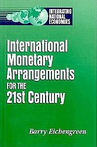 International monetary arrangements for the 21st century
