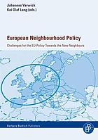 European neighbourhood policy : challenges for the EU policy towards the new neighbours
