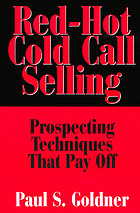 Red-hot cold call selling : prospecting techniques that pay off