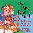 The paw paw patch : folk song favorites for children